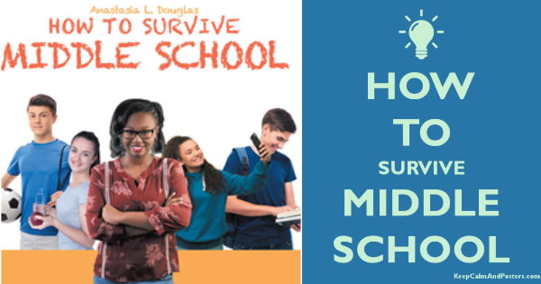 How to survive in Middle School
